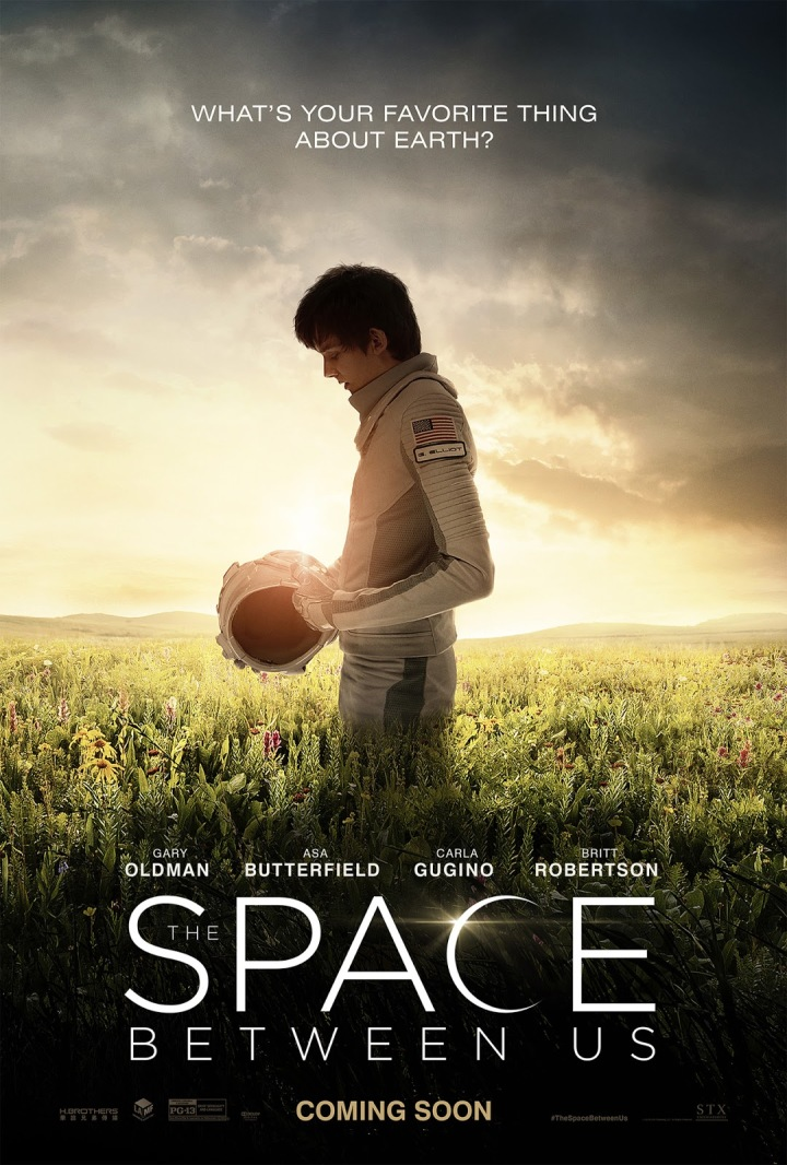 THE SPACE BETWEEN US Trailer, Poster