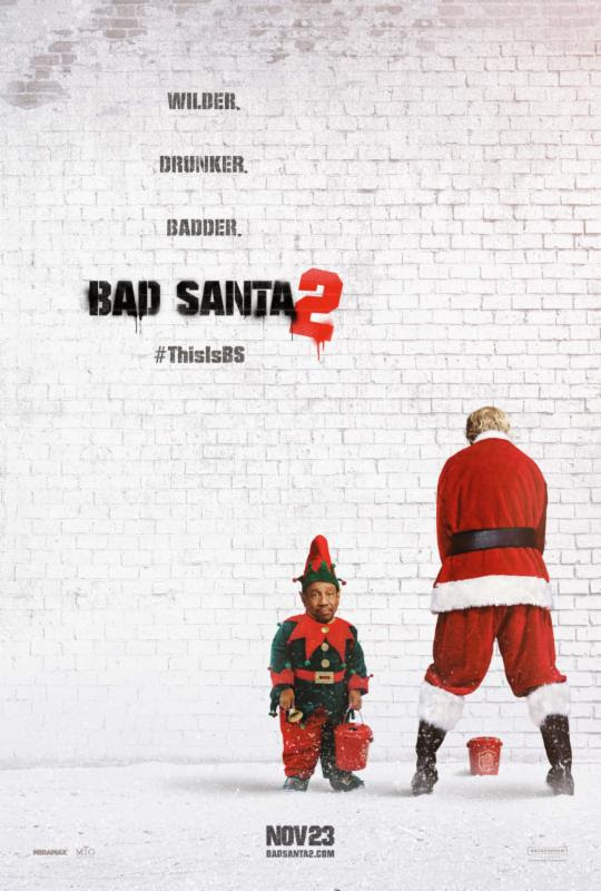 BAD SANTA 2 is Coming to Town