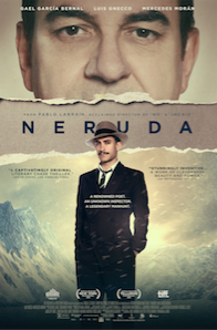 NERUDA starring Gael Garcia Bernal, Directed by PabloLarraín