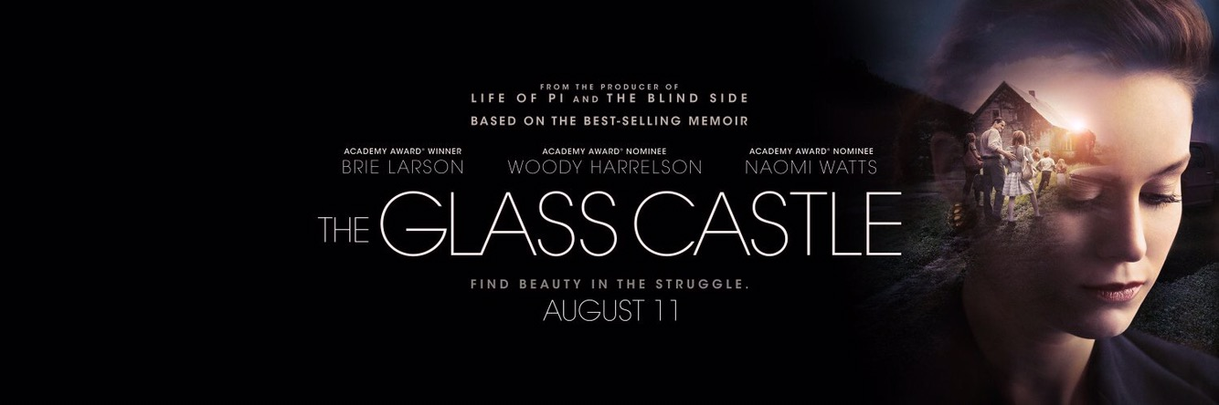 the glass castle movie trailer find beauty in the