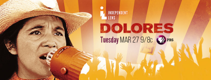 DOLORES, Acclaimed Portrait of Activist Icon Dolores Huerta, Premieres on Independent Lens March 27 on PBS