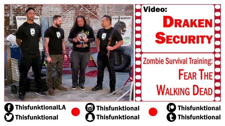 @Thisfunktional DRAKEN Security Zombie Survival Training FEAR THE WALKING DEAD